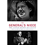 General's Niece: The Little-Known de Gaulle Who Fought to Free Occupied France