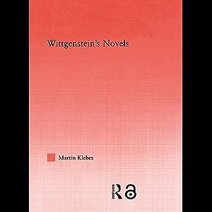 Wittgenstein's Novels (Studies in Philosophy)