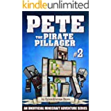 Pete the Pirate Pillager 2: An Unofficial Minecraft Series