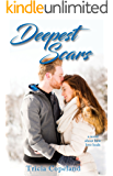 Deepest Scars: A Being Me Stand-Alone Companion Novel