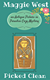 Picked Clean (Antique Pickers in Paradise Cozy Mystery Book 7)