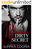Mafia's Dirty Secret (Mafia's Obsession Book 1)