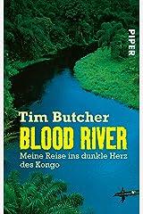 Blood River: Meine Reise ins dunkle Herz des Kongo (National Geographic Taschenbuch 40340) (German Edition) Kindle Edition
