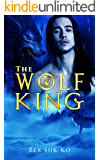 The Wolf King (Crown Pack Chronicles Book 2)
