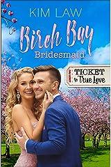 Birch Bay Bridesmaid Kindle Edition