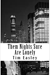 Them Nights Sure Are Lonely