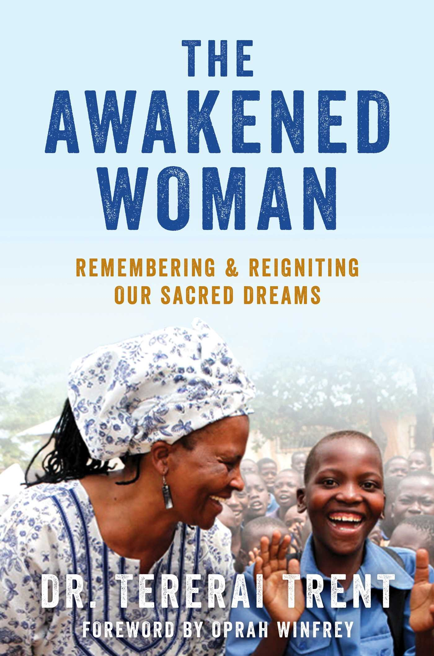 The Awakened Woman: Remembering & Reigniting Our Sacred Dreams pdf epub