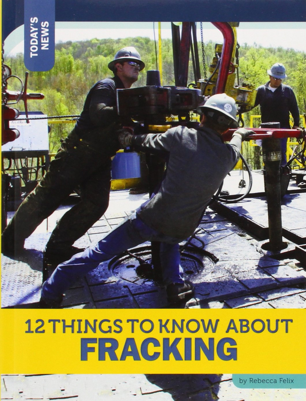 12 Things to Know about Fracking (Today's News) pdf epub