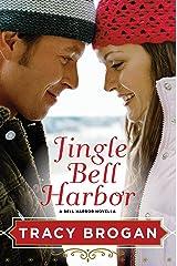 Jingle Bell Harbor (A Bell Harbor Novella) Kindle Edition