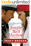 Jingle Bell Harbor (A Bell Harbor Novella)