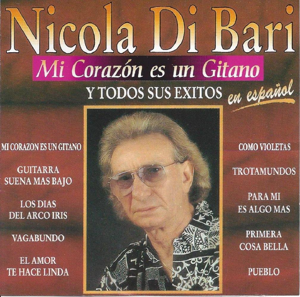 Mi Corazon Es Un Gitano: Di Bari, Nicola: Amazon.es: Música