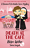Death at the Café (A Reverend Annabelle Dixon Cozy Mystery Book 1)