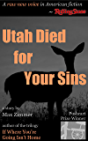 Utah Died for Your Sins