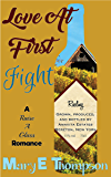 Love At First Fight (Raise A Glass Book 2)