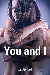 You and I Kindle Edition