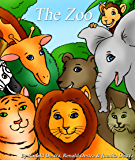 The Zoo: Funny Animal Stories for Kids Age 2-8