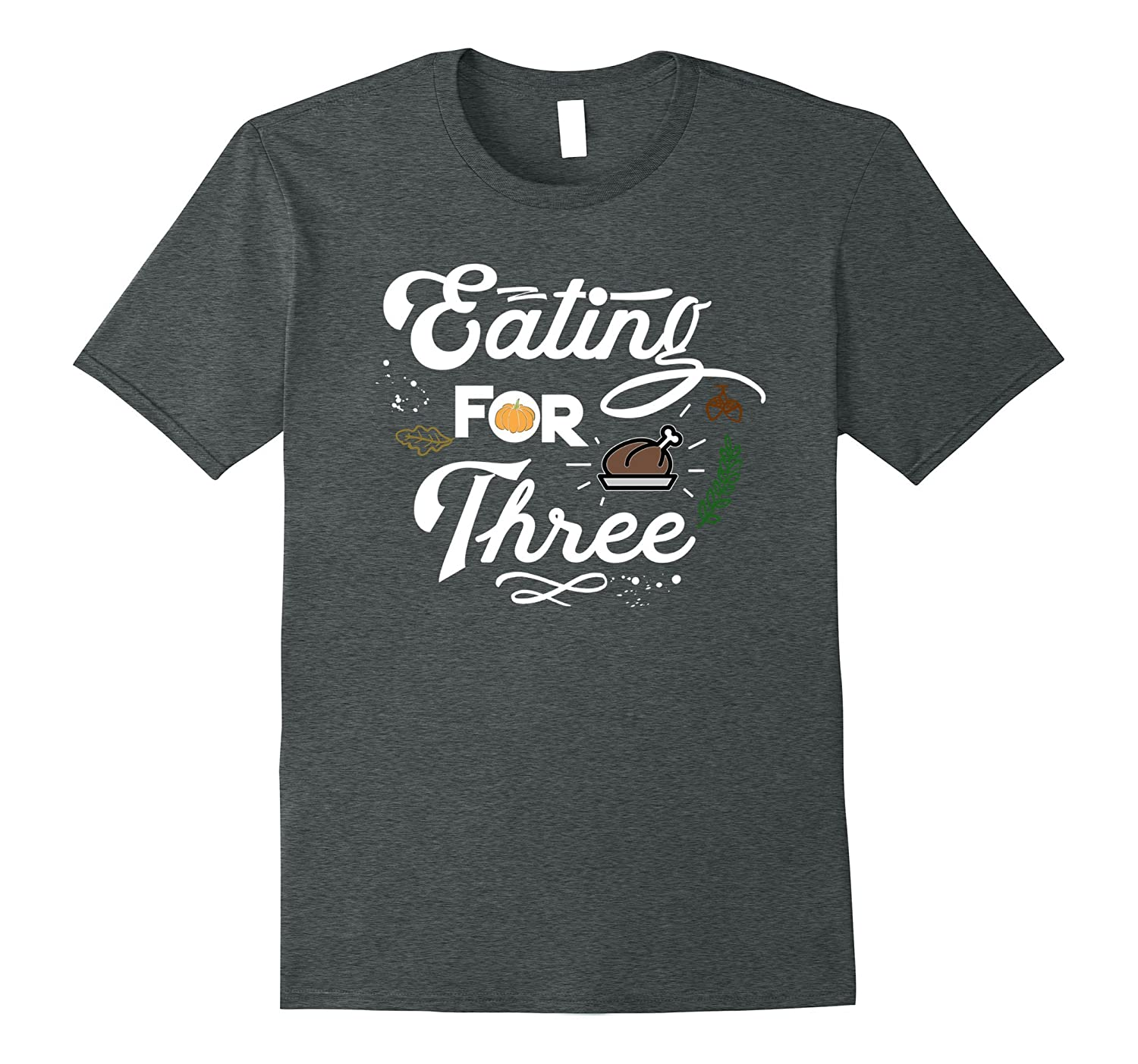 Eating for Three Thanksgiving Shirt - Twins Pregnancy Shirt-FL