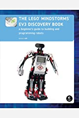 The LEGO MINDSTORMS EV3 Discovery Book: A Beginner's Guide to Building and Programming Robots Paperback