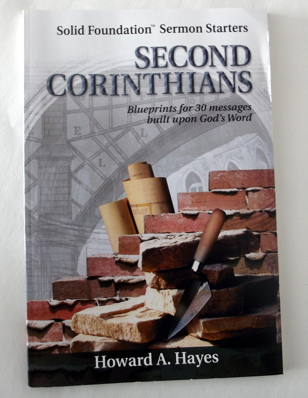 Download Second Corinthians: Blueprints For Thirty Messages Built Upon God's Word ebook
