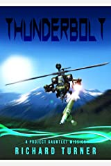 Thunderbolt (A Project Gauntlet Mission Book 3)