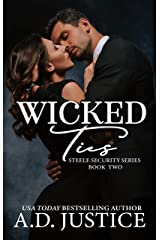 Wicked Ties (Steele Security Series Book 2) Kindle Edition