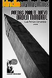 Poemas para el nuevo orden mundial (Spanish Edition)