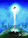 The Longest Fall (Short Stories by Liu Cixin Book 12) (English Edition)