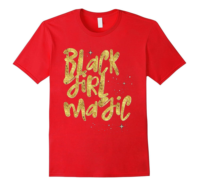 Black Girl Magic Shirt Melanin Queen Gold Stars Strong Women-CD