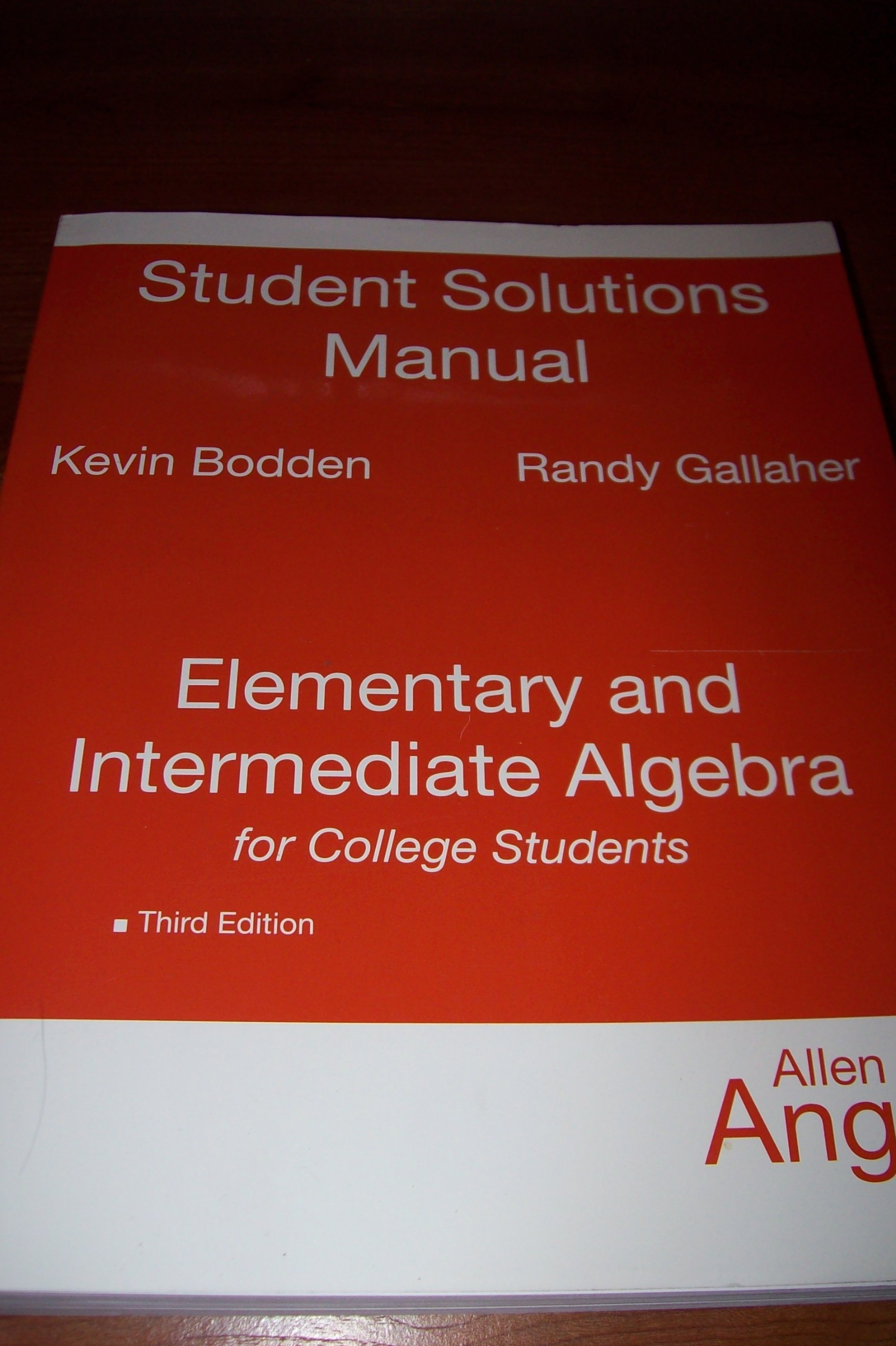 Student Solutions Manual for Elementary and Intermediate Algebra for  College Students: allen-r-angel: 9780136149460: Amazon.com: Books