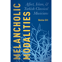 Melancholic Modalities: Affect, Islam, and Turkish Classical Musicians book cover