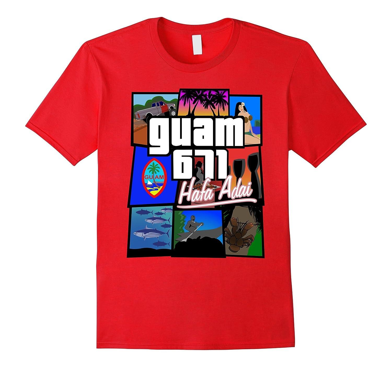 Guam 671 Hafa Adai Guam Life Tee Shirt-Vaci