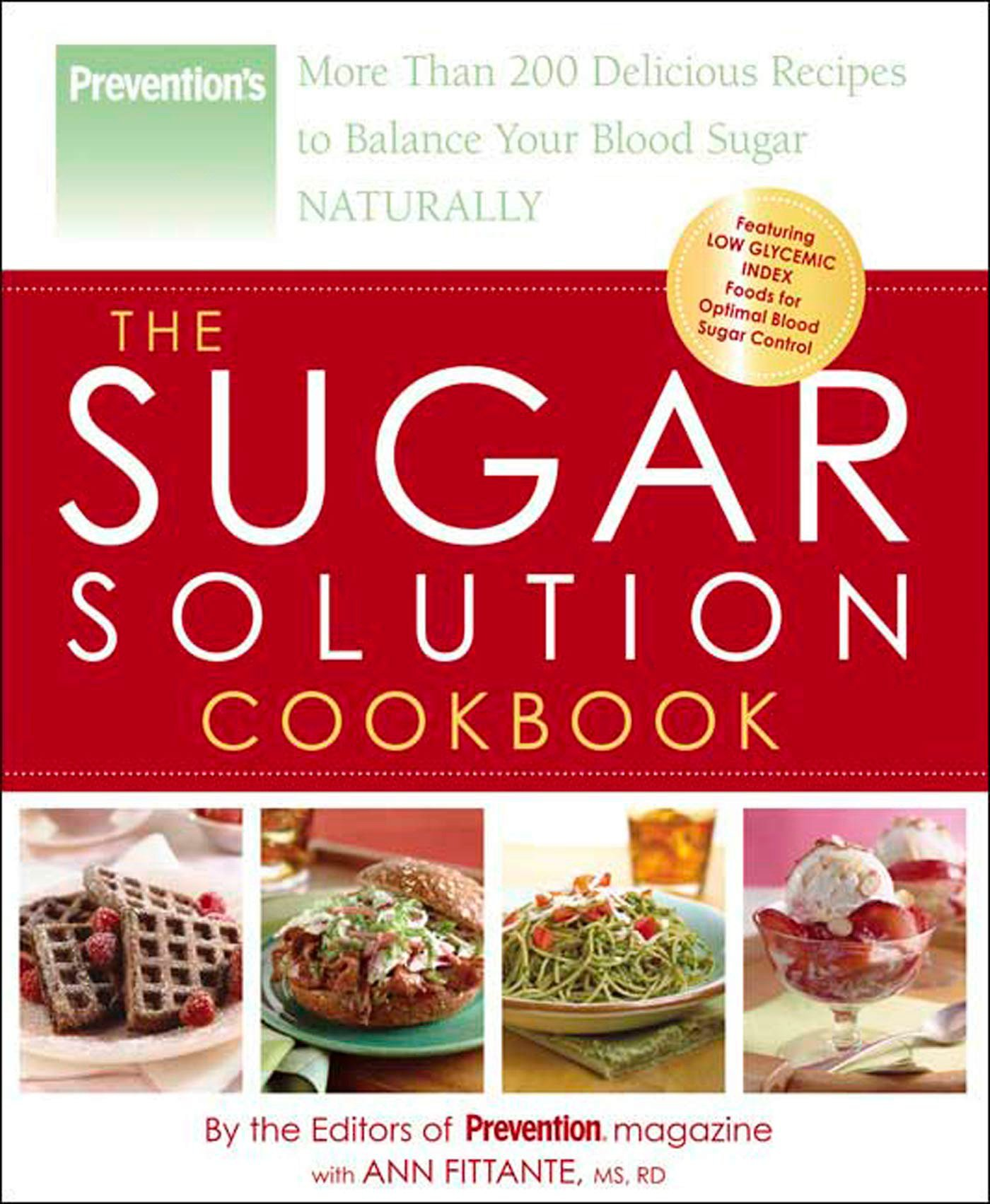The Sugar Solution Cookbook: More Than 200 Delicious Recipes to Balance Your Blood Sugar Naturally pdf epub