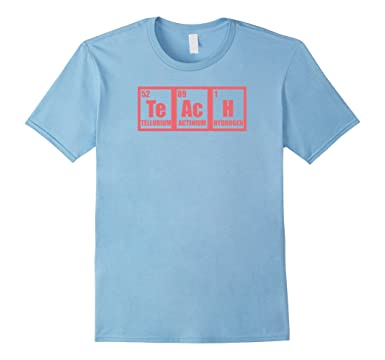 Amazon teach chemistry school teacher periodic table science mens teach chemistry school teacher periodic table science shirt 2xl baby blue urtaz Image collections