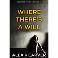 Where There's a Will: Inspector Stone Mysteries #1