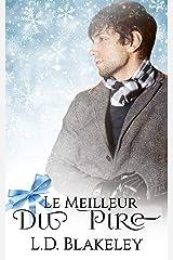 Le meilleur du pire (French Edition) Kindle Edition