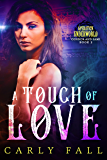 A Touch of Love (Operation Underworld - Connor and Sami - Book 2)