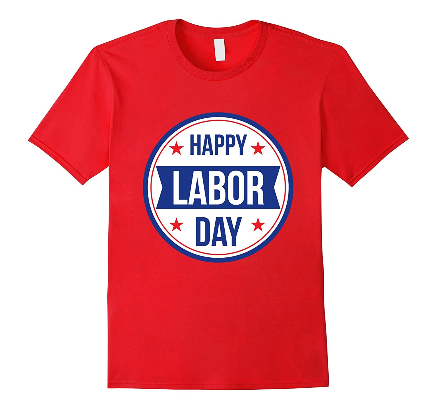Happy Labor Day Tee Shirt-BN