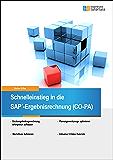 Schnelleinstieg in die SAP-Ergebnisrechnung (CO-PA) (SAP Tutorials 2)