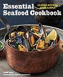 Essential Seafood Cookbook: Classic Recipes Made Simple