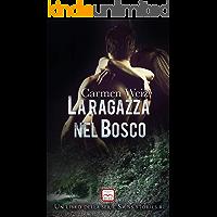 La ragazza nel bosco (Kindle Unlimited ebook Swiss