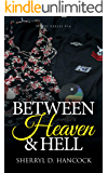 Between Heaven and Hell (WeHo Book 14)