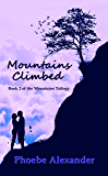 Mountains Climbed (Mountains Trilogy Book 2)