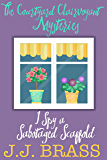 I Spy a Sabotaged Scaffold (The Courtyard Clairvoyant Mysteries Book 2)