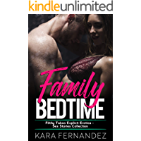 Family Bedtime Erotica - Filthy Taboo Explicit Sex Stories Collection