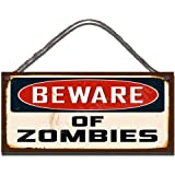 Birthday Occasion Wooden Funny Sign Wall Plaque Beware Of Zombies