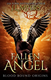 Fallen Angel: Blood Bound Origins Story