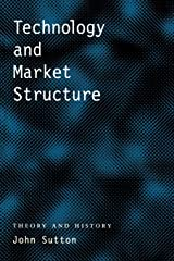 Technology and Market Structure: Theory and History Paperback