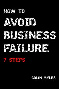 How To Avoid Business Failure: 7 steps
