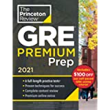 Princeton Review GRE Premium Prep, 2021: 6 Practice Tests + Review & Techniques + Online Tools (Graduate School Test…