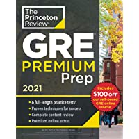 Princeton Review GRE Premium Prep, 2021: 6 Practice Tests + Review and Techniques + Online Tools: 6 Practice Tests…